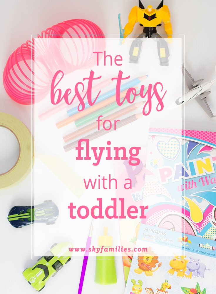 The Best Toys For Flying With A Toddler