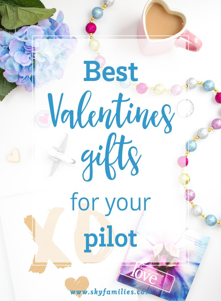 Best Valentine's Gift Ideas For Your Pilot